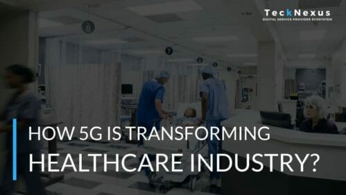 Top 10 5G and Healthcare use cases - How 5G is transforming healthcare industry? - TeckNexus, Hema Kadia
