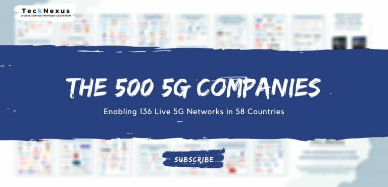 500 global 5G technology companies enabling live 5G networks
