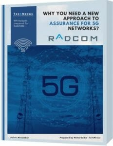 5G Network Assurance - Radcom - TeckNexus Report