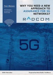 5G Network Assurance - TeckNexus Report sponsored by Radcom