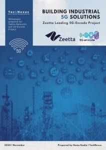 5G For Industry 4.0 Solutions - TeckNexus Report - sponsored by Zeetta