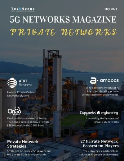 TeckNexus 5G Magazine- Private Networks